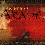 Flamenco Arabe 2 - Hossam Ramzy & Jose Luis Monton