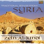 Traditional Songs from Syria - ZEIN AL JUNDI & HOSSAM RAMZY