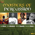 Masters of Percussion, Vol. 3 - Hossam Ramzy, Joji Hirota, Nahini Doumbia, Sola Akngbola...